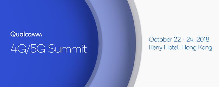 Qualcomm 4G/5G Summit 2018
